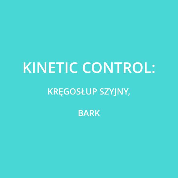 Kinetic Control - Moduły: L1 + L2 Kręgosłup szyjny, bark + Master Class