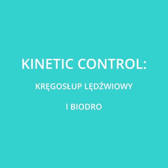 Kinetic Control - Moduły: L1+L2 Kręgosłup Lędźwiowy i biodro + Master Class